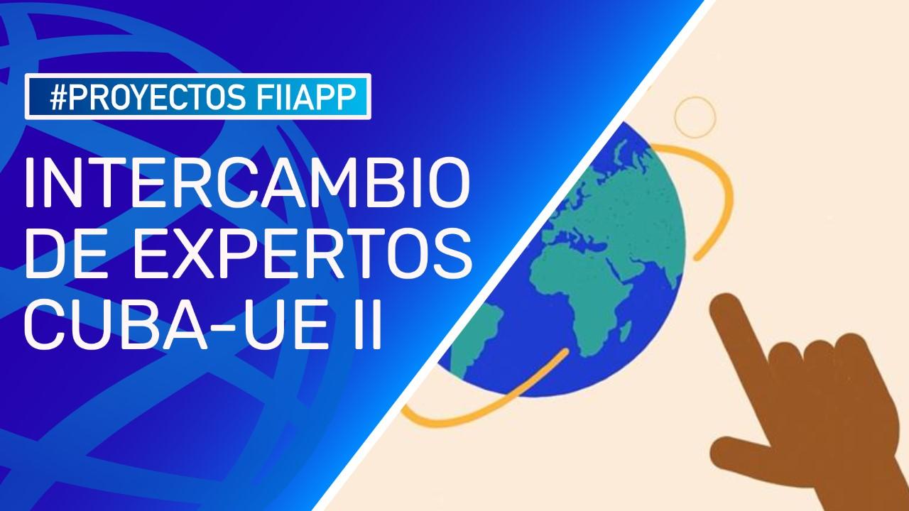 Intercambio de Expertos Cuba – UE II